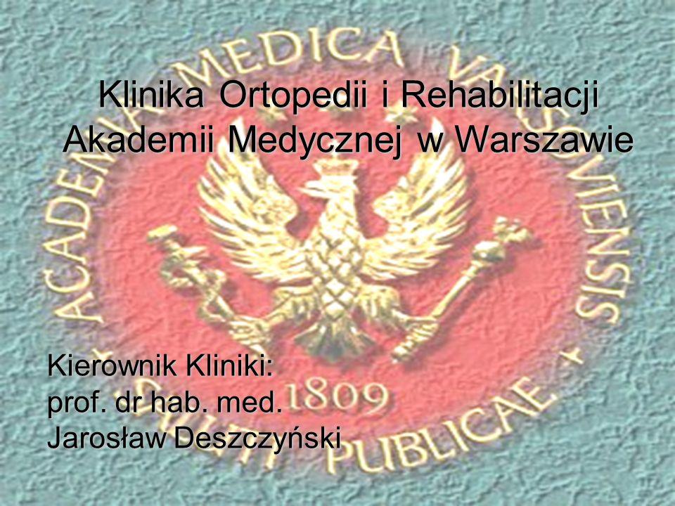 Klinika Ortopedii i Rehabilitacji Akademii Medycznej w Warszawie