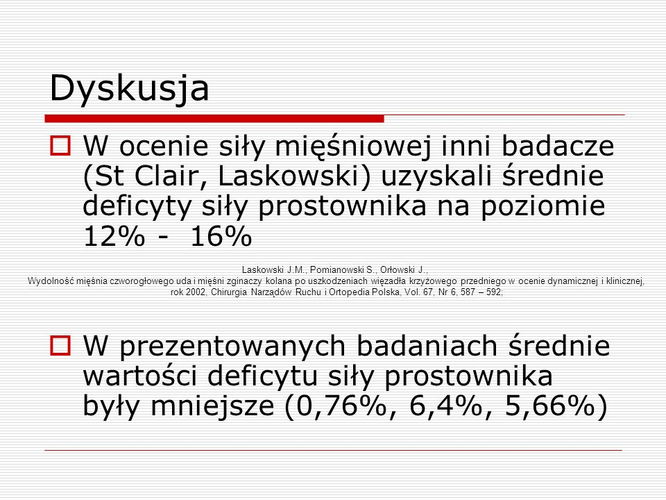 Laskowski J.M., Pomianowski S., Orłowski J.,