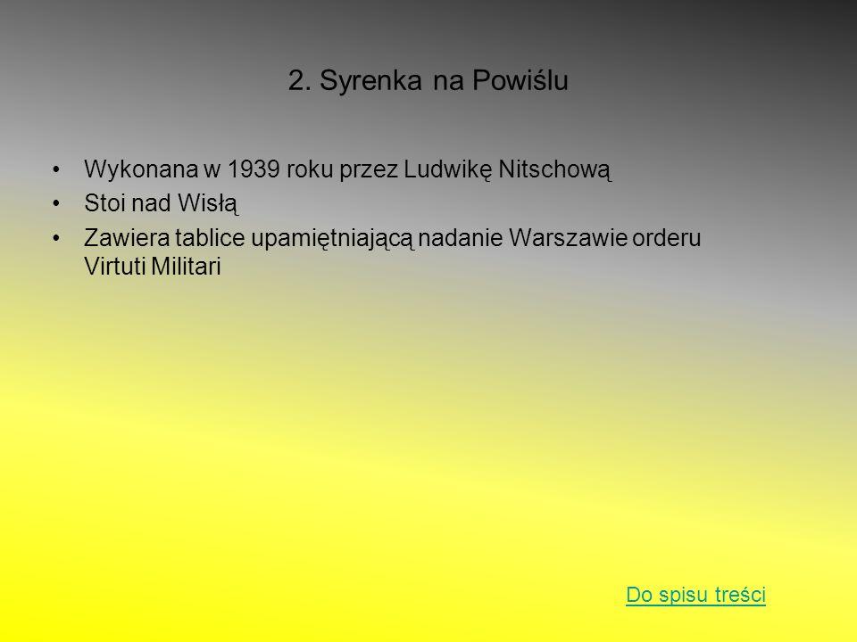 2. Syrenka na Powiślu Wykonana w 1939 roku przez Ludwikę Nitschową