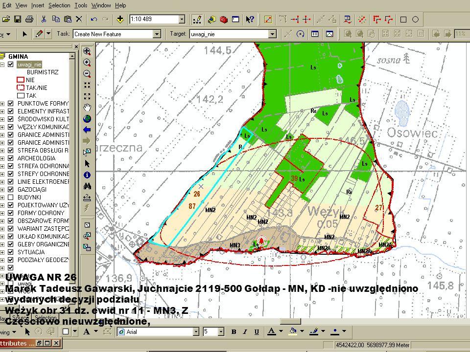 UWAGA NR 26 Marek Tadeusz Gawarski, Juchnajcie 2119-500 Gołdap - MN, KD -nie uwzględniono wydanych decyzji podziału Wężyk obr 31 dz.