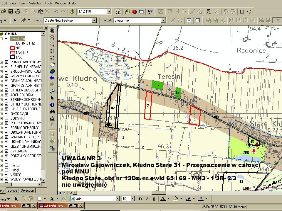 UWAGA NR 3 Mirosław Gajowniczek, Kłudno Stare 31 - Przeznaczenie w całości pod MNU. Kłudno Stare, obr nr 13Dz. nr ewid 65 i 69 - MN3 - 1/3R- 2/3.