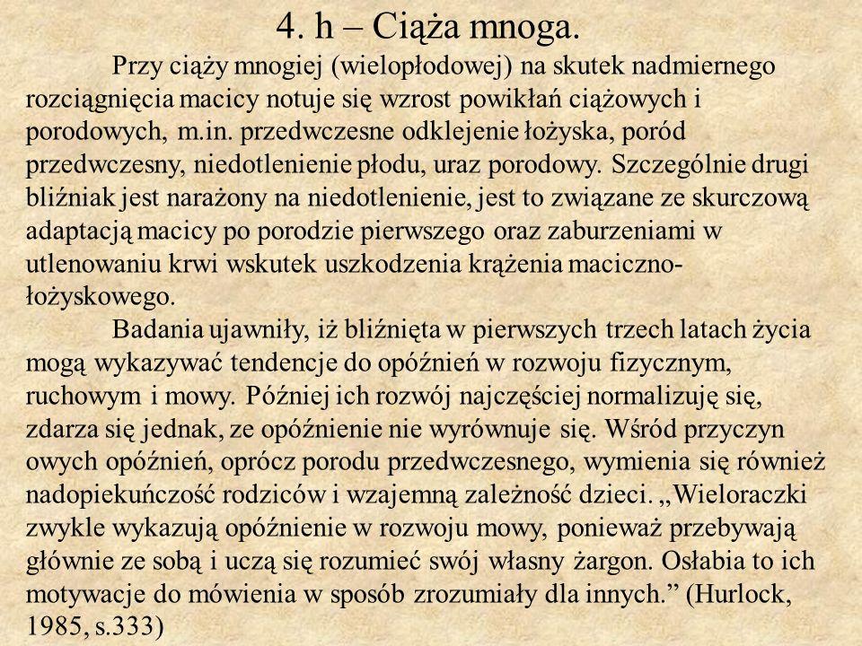 4. h – Ciąża mnoga.