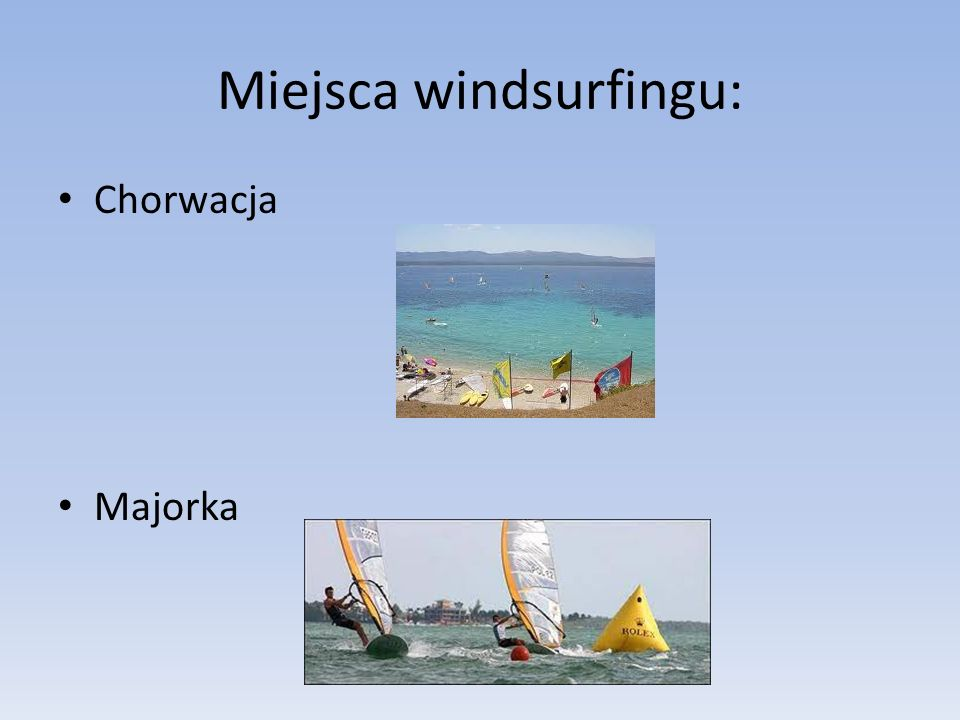 Miejsca windsurfingu:
