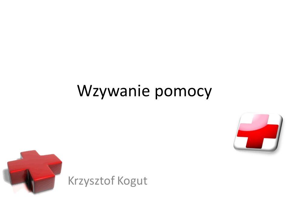 Wzywanie pomocy Krzysztof Kogut