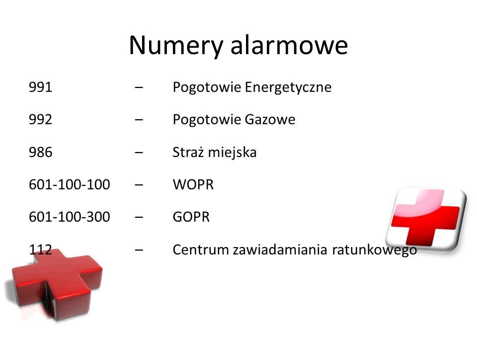 Numery alarmowe 991 992 986 601-100-100 601-100-300 112 – Pogotowie Energetyczne. Pogotowie Gazowe.
