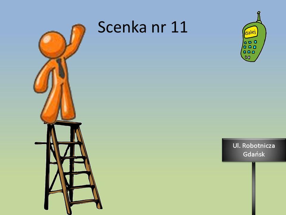 Scenka nr 11 Ul. Robotnicza Gdańsk