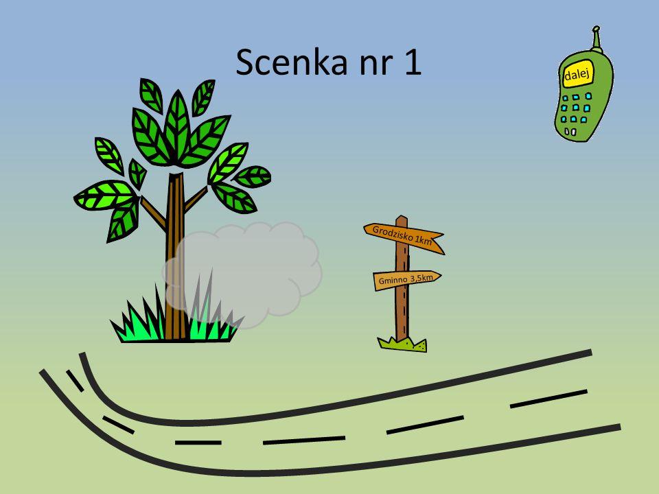 Scenka nr 1 Grodzisko 1km Gminno 3,5km
