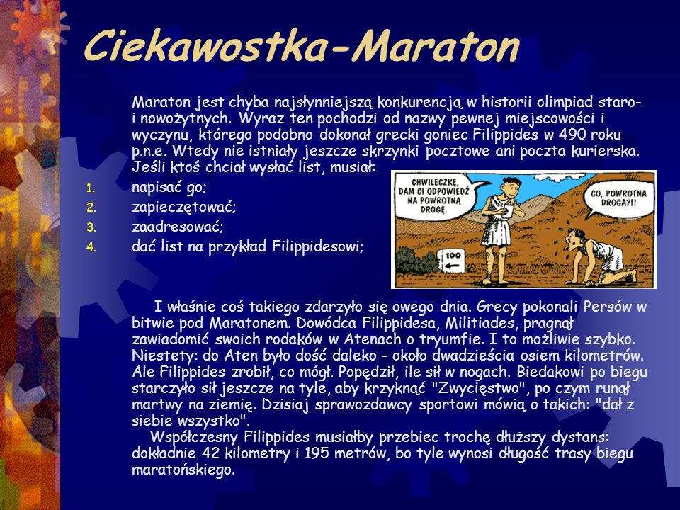 Ciekawostka-Maraton napisać go; zapieczętować; zaadresować;