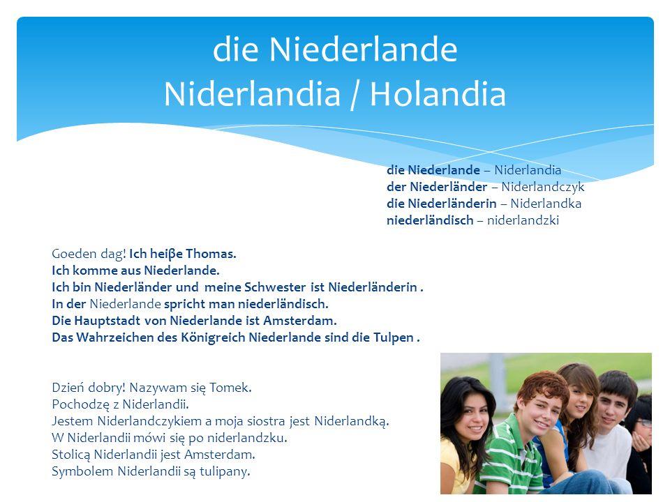die Niederlande Niderlandia / Holandia