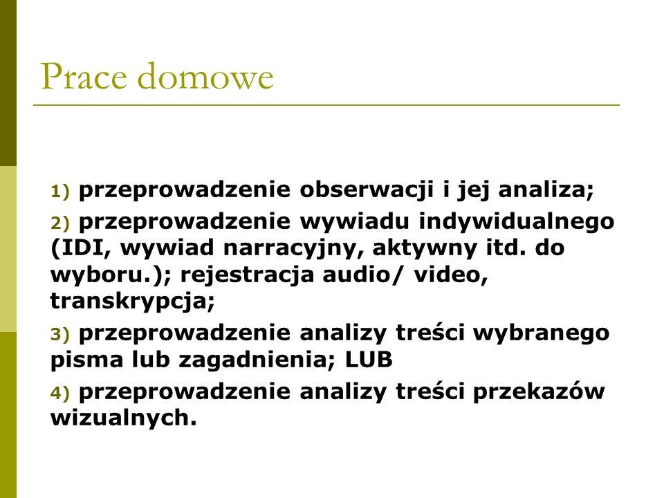 Prace domowe przeprowadzenie obserwacji i jej analiza;