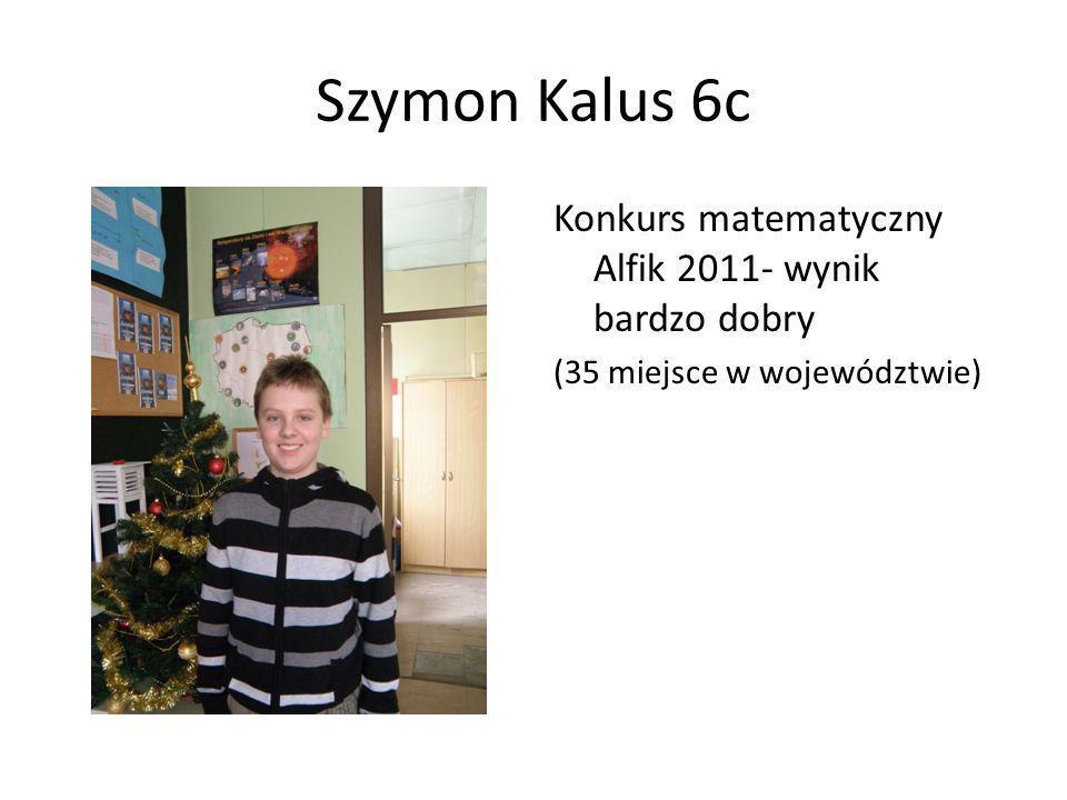 Szymon Kalus 6c Konkurs matematyczny Alfik 2011- wynik bardzo dobry