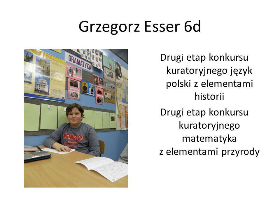 Grzegorz Esser 6d