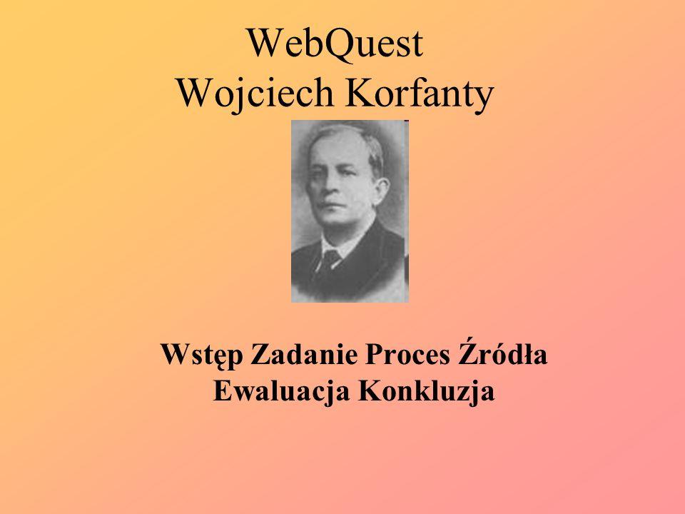 WebQuest Wojciech Korfanty