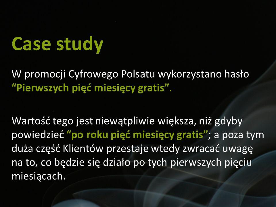 Case study W promocji Cyfrowego Polsatu wykorzystano hasło Pierwszych pięć miesięcy gratis .