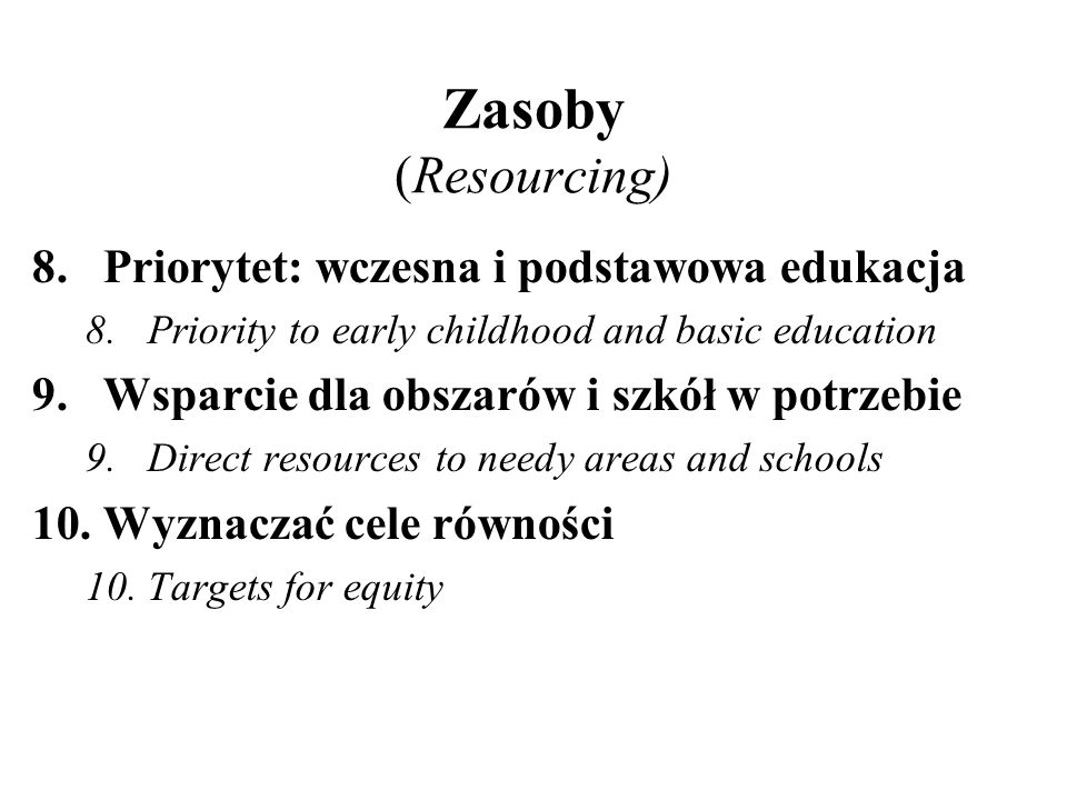 Zasoby (Resourcing) Priorytet: wczesna i podstawowa edukacja