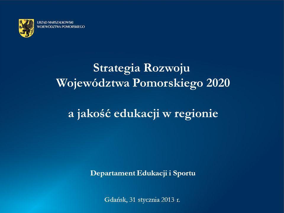 Województwa Pomorskiego 2020 a jakość edukacji w regionie