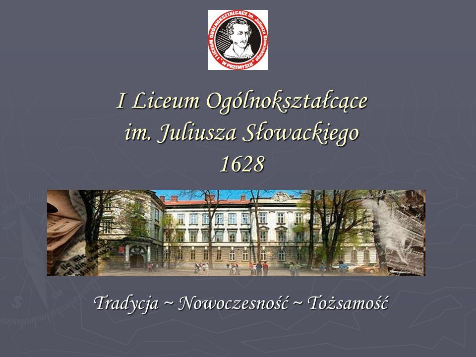 I Liceum Ogólnokształcące im. Juliusza Słowackiego 1628
