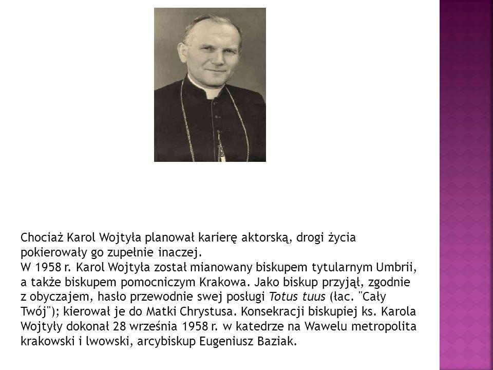 Chociaż Karol Wojtyła planował karierę aktorską, drogi życia pokierowały go zupełnie inaczej.