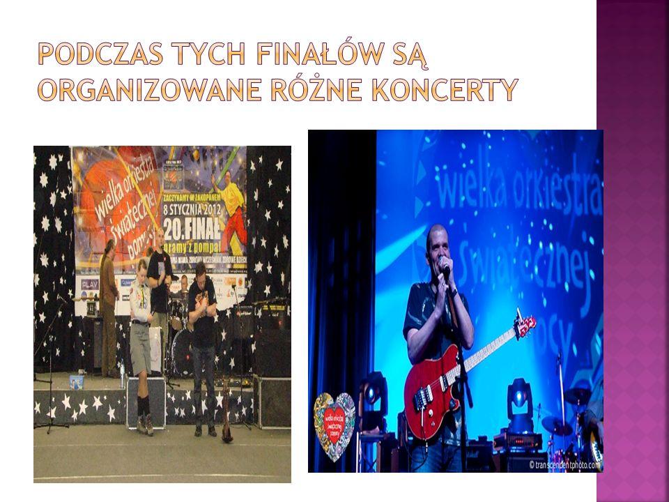 Podczas tych finałów są organizowane różne koncerty