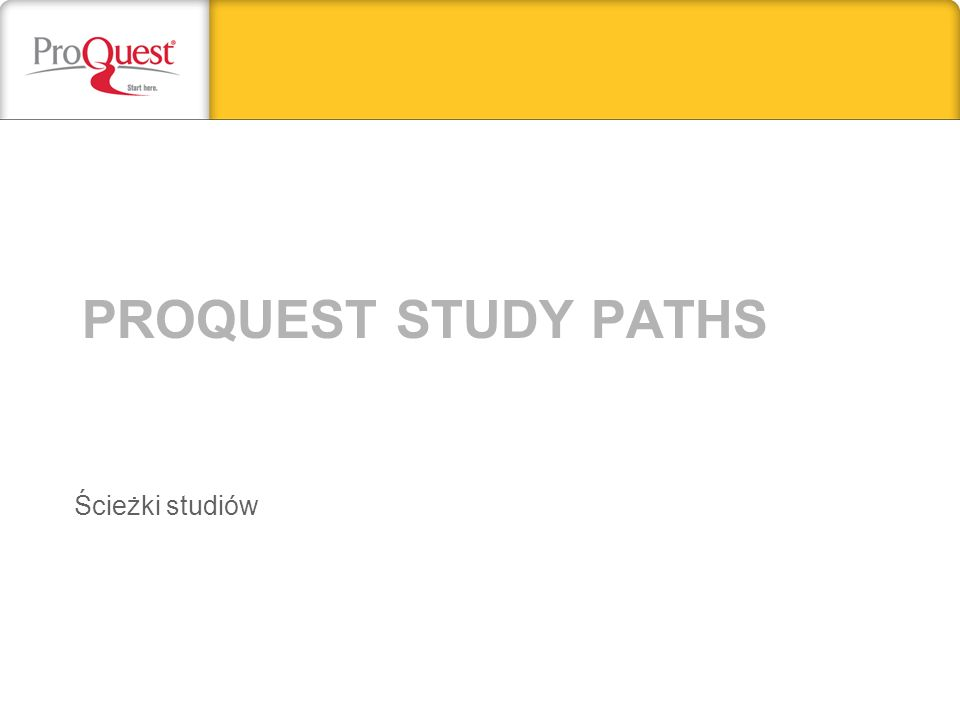 Proquest study paths Ścieżki studiów