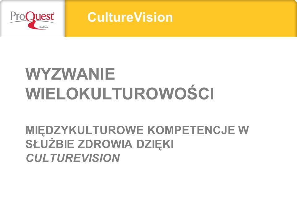 CultureVision Wyzwanie wielokulturowości Międzykulturowe Kompetencje w służbie zdrowia dzięki culturevision.