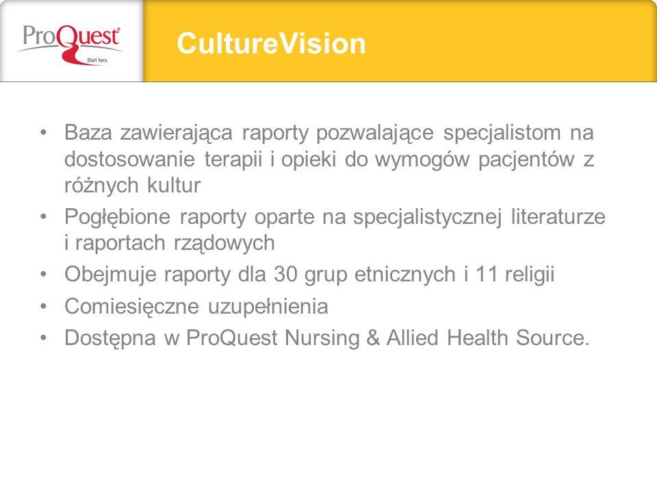 CultureVision Baza zawierająca raporty pozwalające specjalistom na dostosowanie terapii i opieki do wymogów pacjentów z różnych kultur.