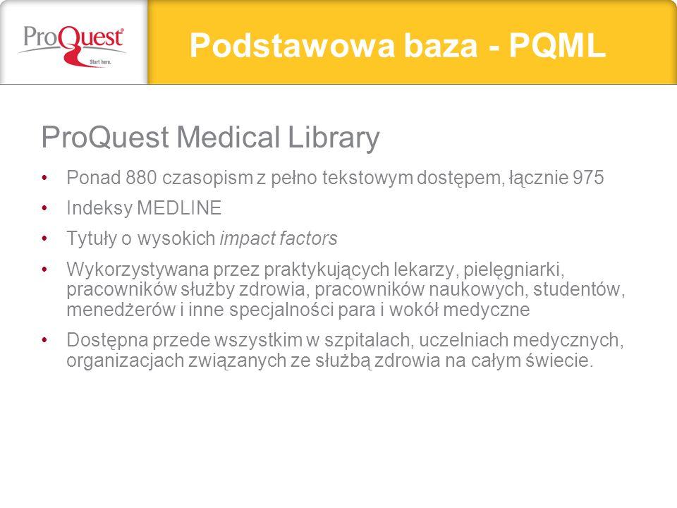 Podstawowa baza - PQML ProQuest Medical Library