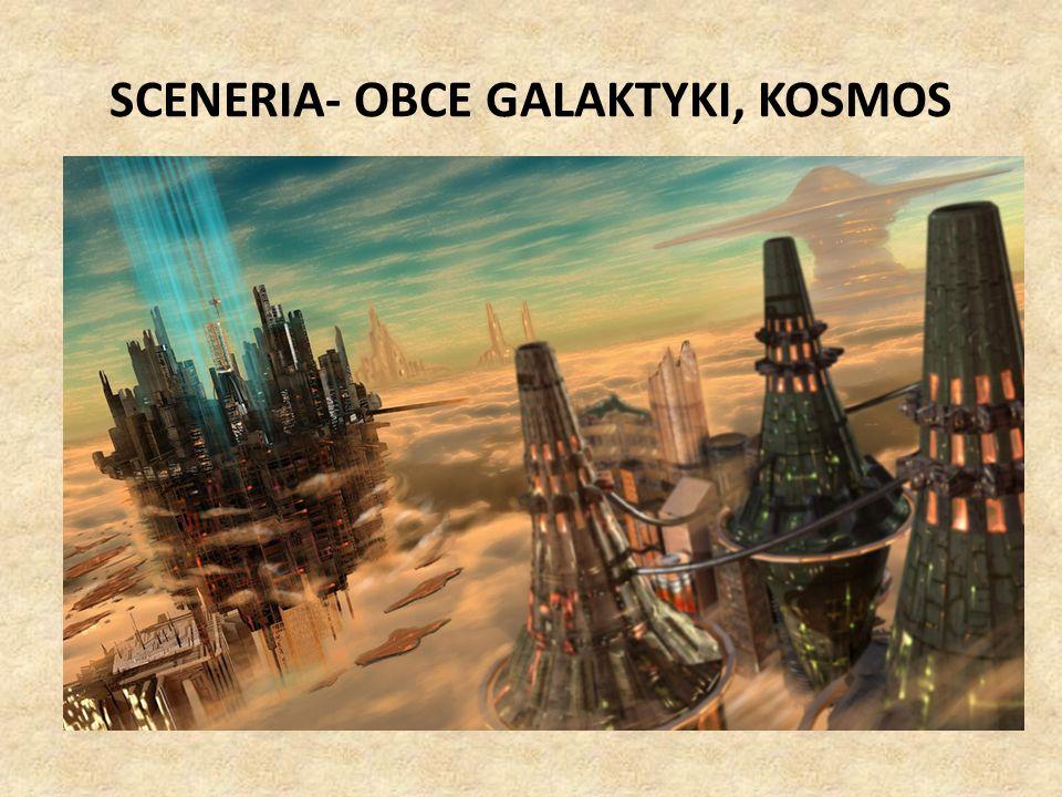 SCENERIA- OBCE GALAKTYKI, KOSMOS