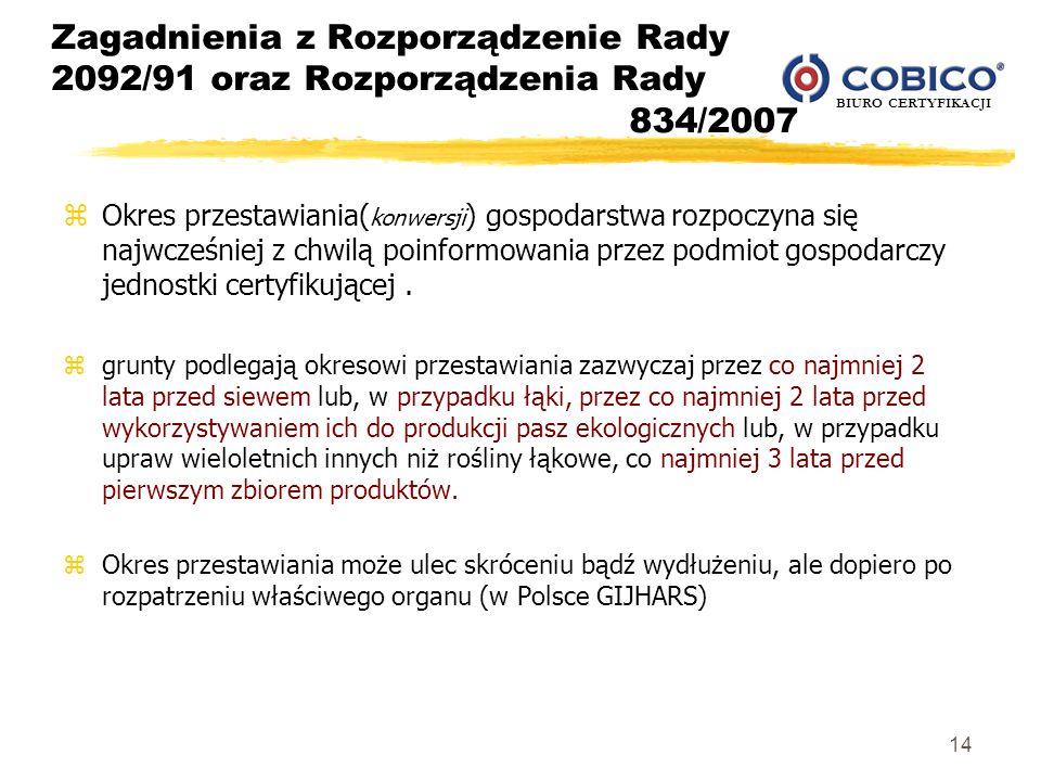 Zagadnienia z Rozporządzenie Rady 2092/91 oraz Rozporządzenia Rady 834/2007