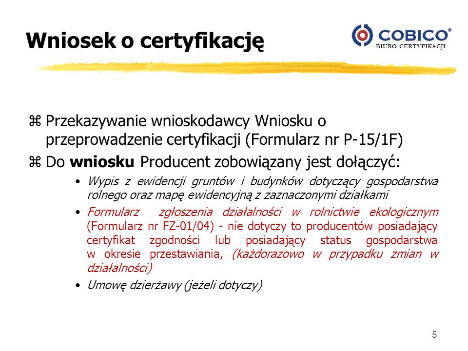 Wniosek o certyfikację