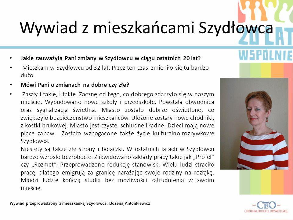 Wywiad z mieszkańcami Szydłowca