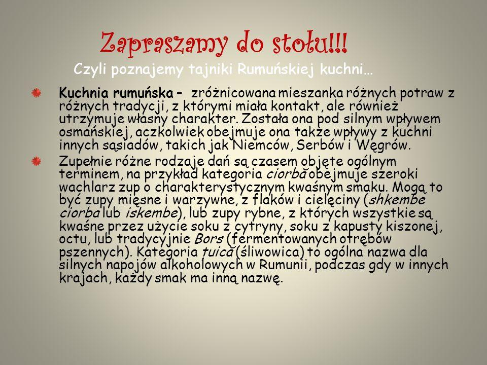 Zapraszamy do stołu!!! Czyli poznajemy tajniki Rumuńskiej kuchni…