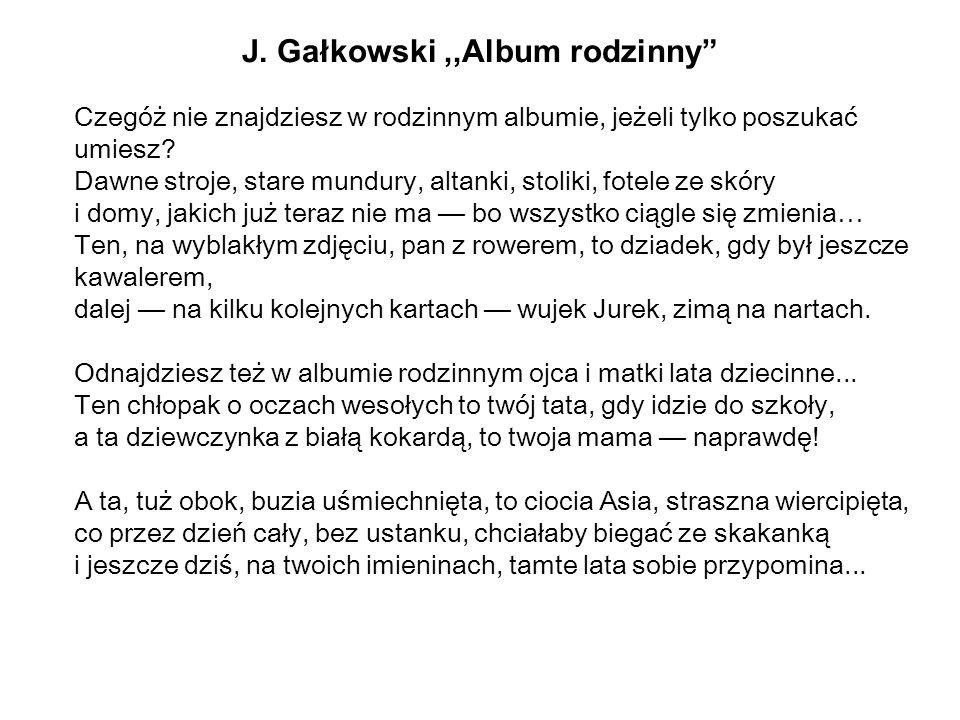 J. Gałkowski ,,Album rodzinny