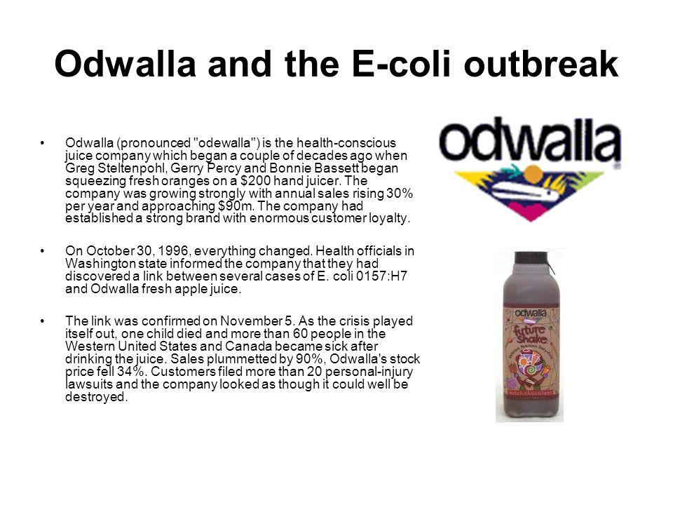Odwalla and the E-coli outbreak