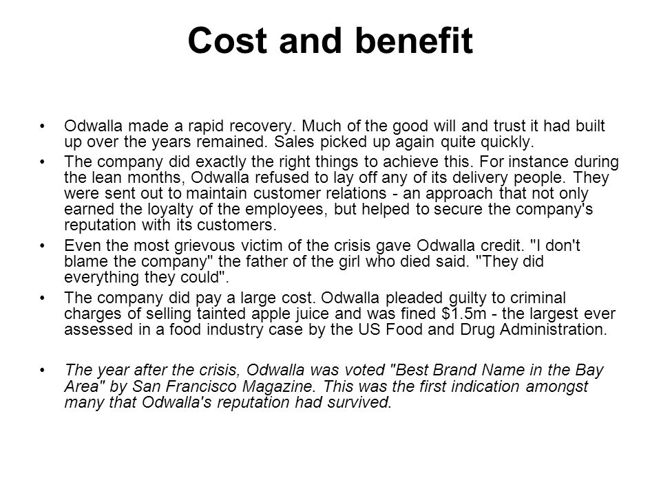 Cost and benefit