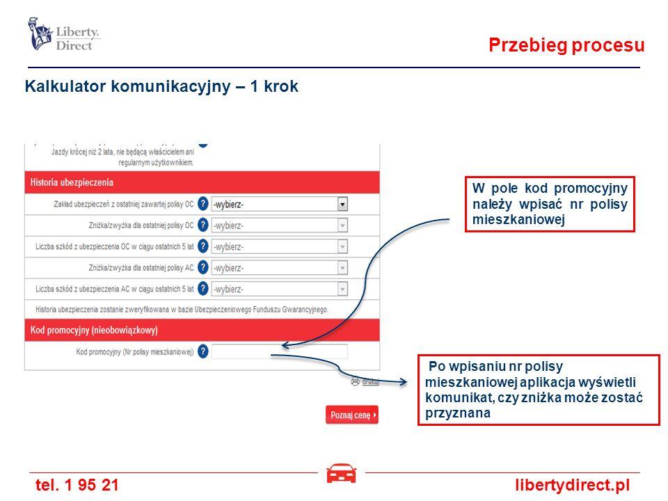 Przebieg procesu Kalkulator komunikacyjny – 1 krok