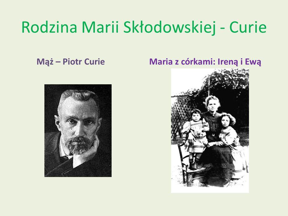 Rodzina Marii Skłodowskiej - Curie