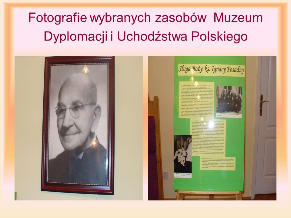 Fotografie wybranych zasobów Muzeum Dyplomacji i Uchodźstwa Polskiego
