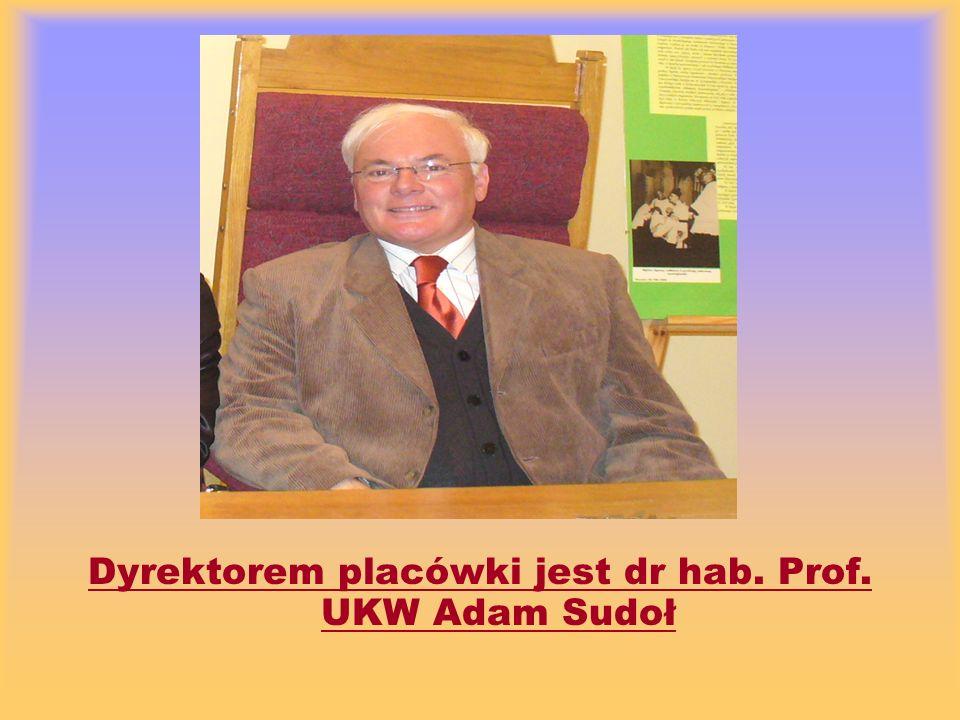 Dyrektorem placówki jest dr hab. Prof. UKW Adam Sudoł