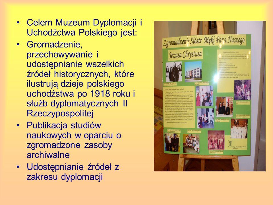 Celem Muzeum Dyplomacji i Uchodźctwa Polskiego jest: