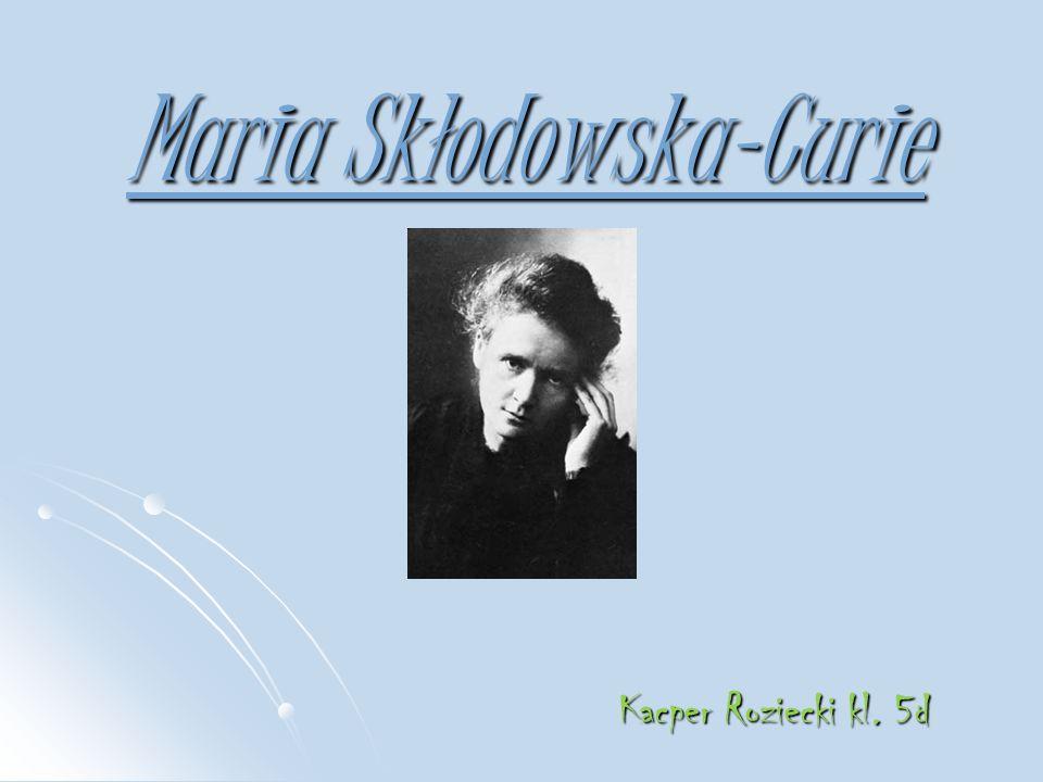 Maria Skłodowska-Curie