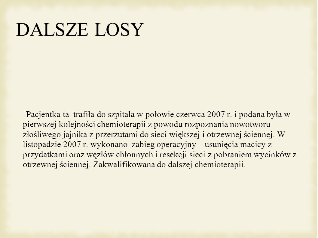 DALSZE LOSY