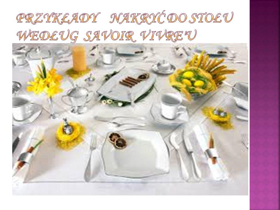 Przykłady nakryć do stołu według savoir vivre u
