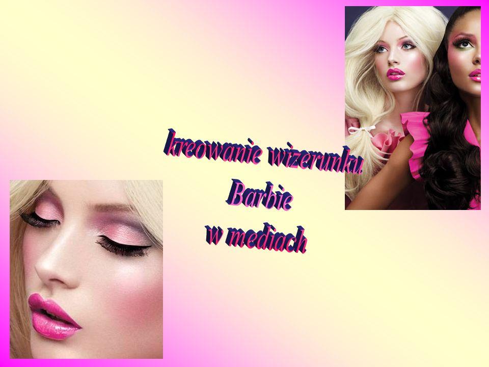 kreowanie wizerunku Barbie w mediach