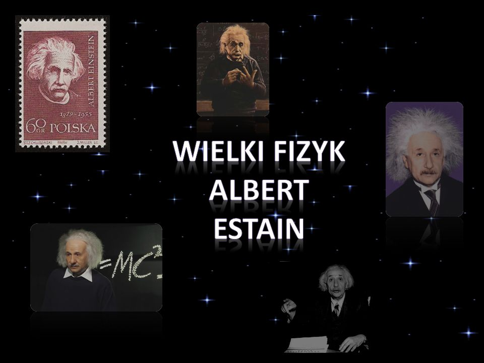 Wielki fizyk Albert Estain