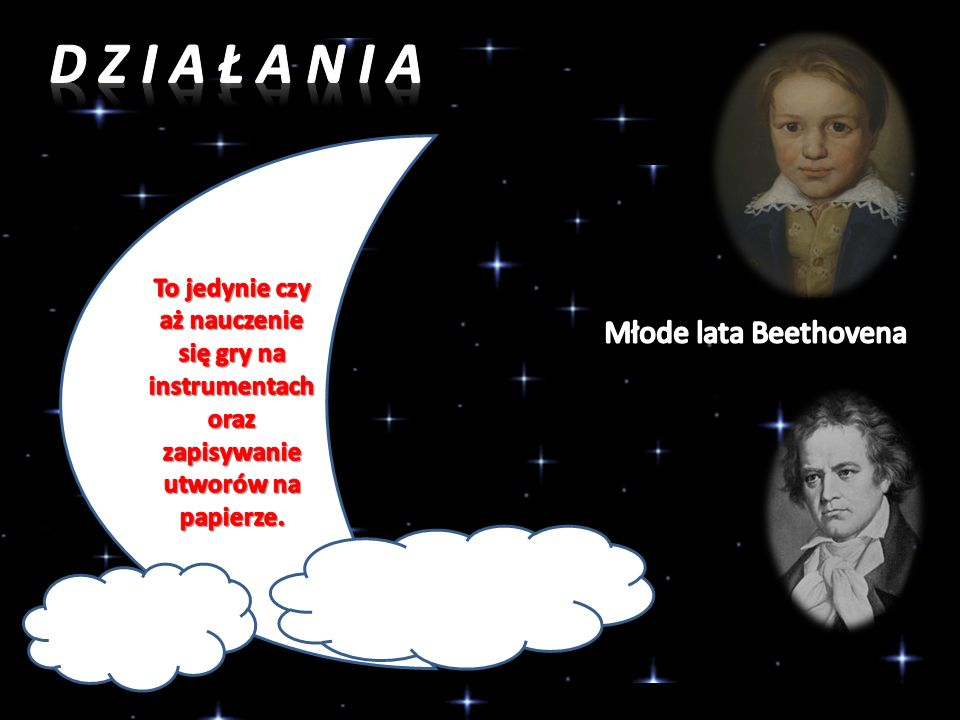 D z i a ł a n i a Młode lata Beethovena