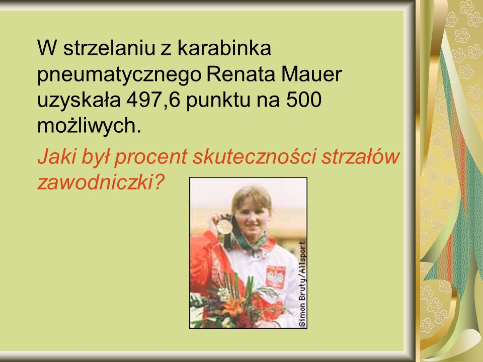 W strzelaniu z karabinka pneumatycznego Renata Mauer uzyskała 497,6 punktu na 500 możliwych.