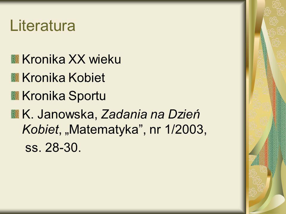 Literatura Kronika XX wieku Kronika Kobiet Kronika Sportu
