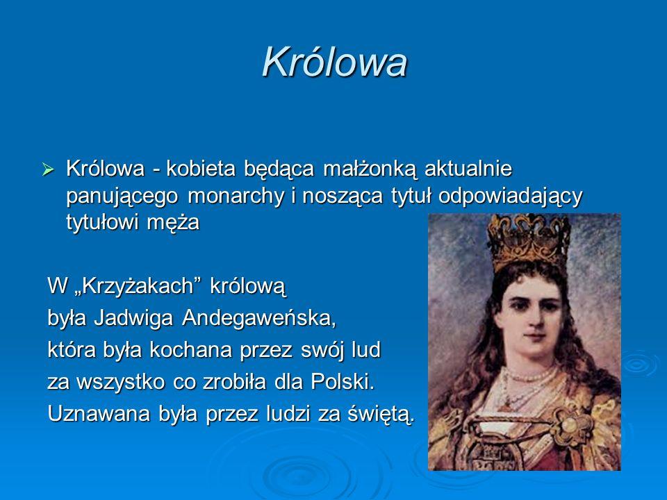 Królowa Królowa - kobieta będąca małżonką aktualnie panującego monarchy i nosząca tytuł odpowiadający tytułowi męża.
