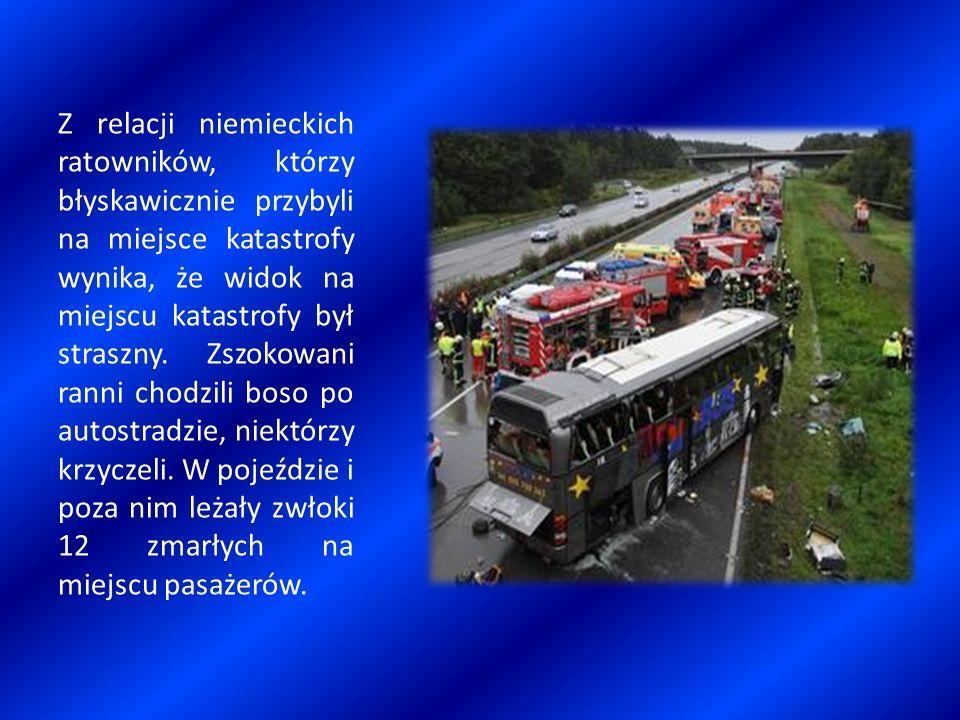 Z relacji niemieckich ratowników, którzy błyskawicznie przybyli na miejsce katastrofy wynika, że widok na miejscu katastrofy był straszny.